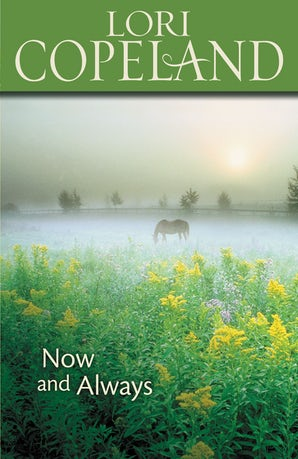 Now and Always Paperback  by Lori Copeland