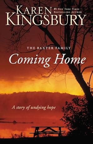 Coming Home Paperback  by Karen Kingsbury