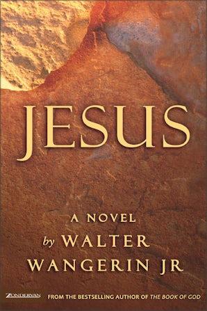 Jesus Paperback  by Walter Wangerin Jr.