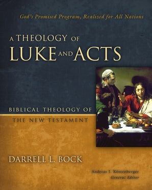 A Theology of Luke and Acts book image