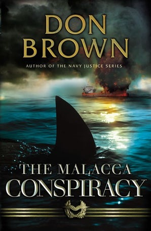 The Malacca Conspiracy Paperback  by Don Brown