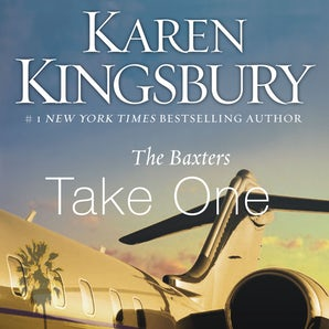 The Baxters Take One Downloadable audio file UBR by Karen Kingsbury