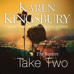 The Baxters Take Two Downloadable audio file UBR by Karen Kingsbury
