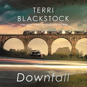 Downfall Downloadable audio file UBR by Terri Blackstock