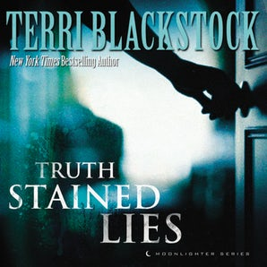 Truth Stained Lies Downloadable audio file UBR by Terri Blackstock