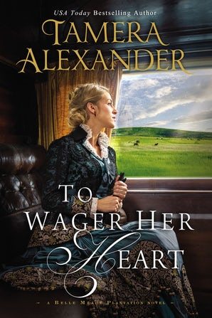 To Wager Her Heart Paperback  by Tamera Alexander
