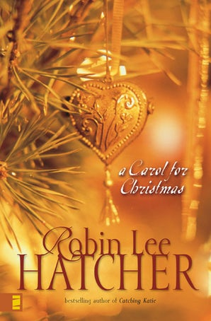 A Carol for Christmas eBook  by Robin Lee Hatcher