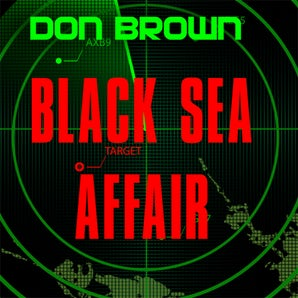 Black Sea Affair Downloadable audio file UBR by Don Brown