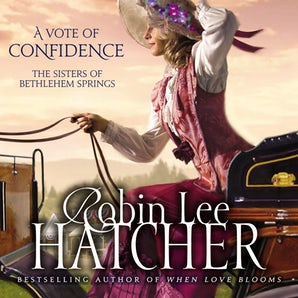 A Vote of Confidence Downloadable audio file UBR by Robin Lee Hatcher