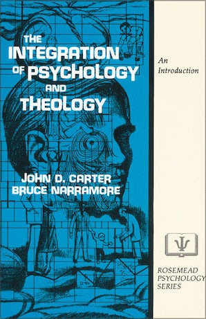 The Integration of Psychology and Theology book image
