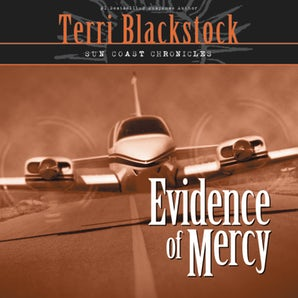 Evidence of Mercy Downloadable audio file UBR by Terri Blackstock