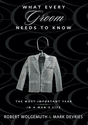 What Every Groom Needs to Know book image