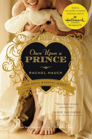 Once Upon a Prince Paperback  by Rachel Hauck