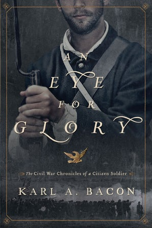 An Eye for Glory Paperback  by Karl Bacon