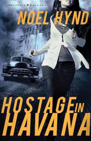 Hostage in Havana book image