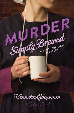 Murder Simply Brewed Paperback  by Vannetta Chapman