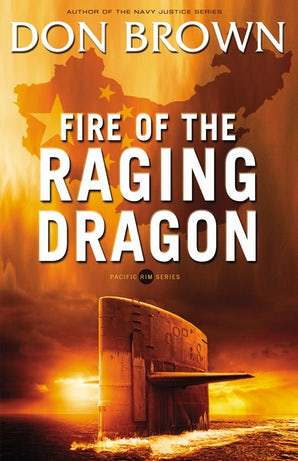 Fire of the Raging Dragon Paperback  by Don Brown