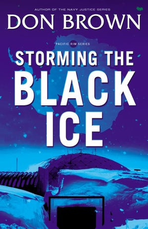 Storming the Black Ice Paperback  by Don Brown