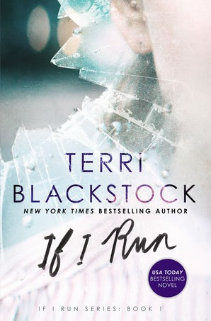 If I Run Paperback  by Terri Blackstock