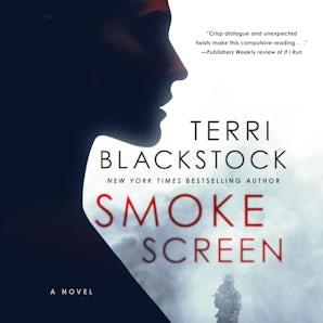 Smoke Screen Downloadable audio file UBR by Terri Blackstock