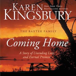 Coming Home Downloadable audio file UBR by Karen Kingsbury