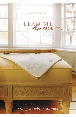Lead Me Home Paperback  by Stacy Hawkins Adams