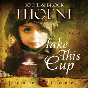 Take This Cup Downloadable audio file UBR by Bodie Thoene