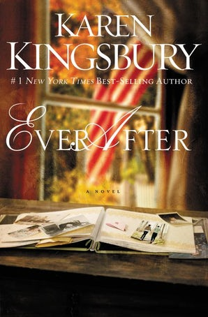 Ever After Paperback  by Karen Kingsbury