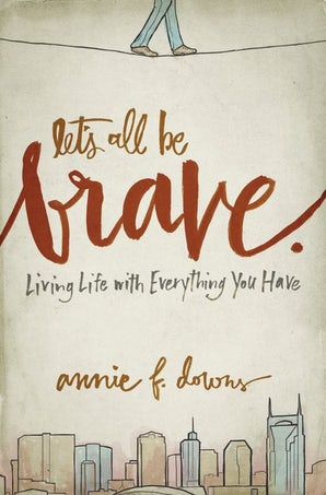 Let's All Be Brave book image