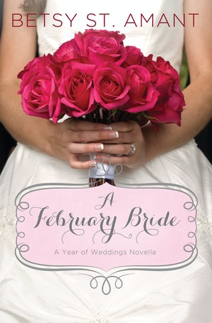 A February Bride eBook DGO by Betsy St. Amant