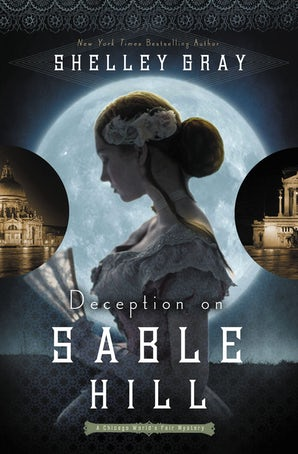 Deception on Sable Hill Paperback  by Shelley Gray