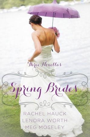 Spring Brides Paperback  by Rachel Hauck