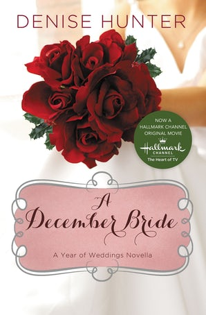 A December Bride eBook DGO by Denise Hunter