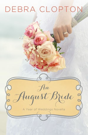 An August Bride eBook DGO by Debra Clopton