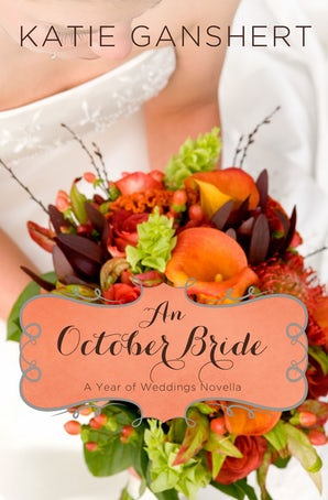 An October Bride eBook DGO by Katie Ganshert