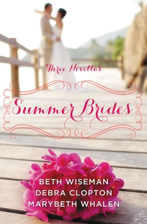 Summer Brides Paperback  by Beth Wiseman