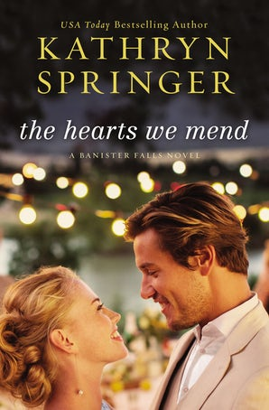 The Hearts We Mend Paperback  by Kathryn Springer