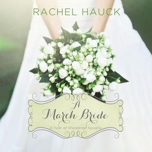 A March Bride Downloadable audio file UBR by Rachel Hauck