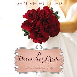 A December Bride Downloadable audio file UBR by Denise Hunter