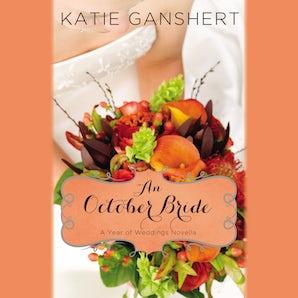 An October Bride Downloadable audio file UBR by Katie Ganshert
