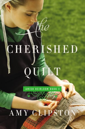 The Cherished Quilt Paperback  by Amy Clipston