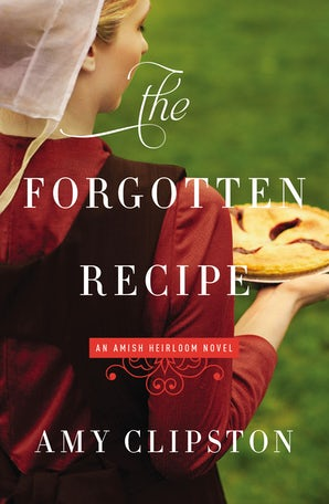 The Forgotten Recipe Paperback  by Amy Clipston
