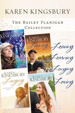 The Bailey Flanigan Collection eBook DGO by Karen Kingsbury