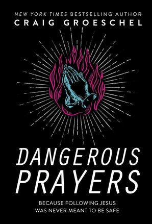 Dangerous Prayers book image