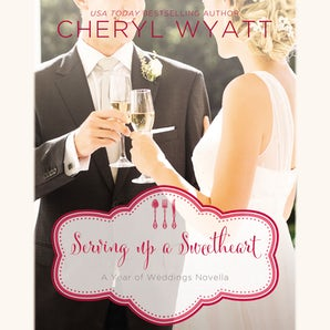 Serving Up a Sweetheart Downloadable audio file UBR by Cheryl Wyatt