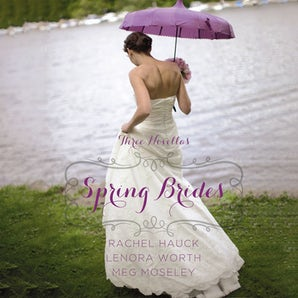 Spring Brides Downloadable audio file UBR by Rachel Hauck