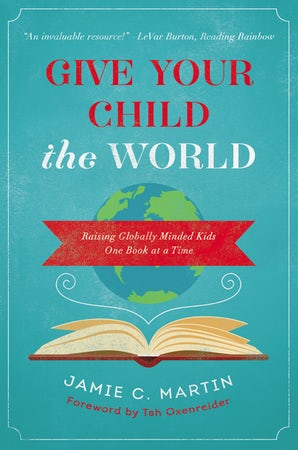 Give Your Child the World book image