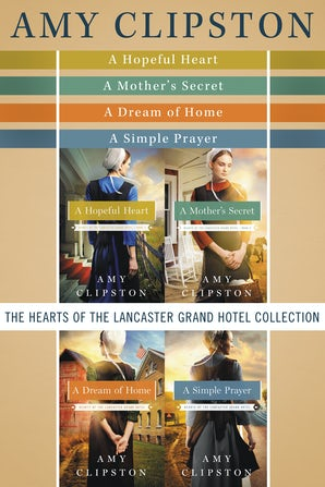 The Hearts of the Lancaster Grand Hotel Collection eBook DGO by Amy Clipston