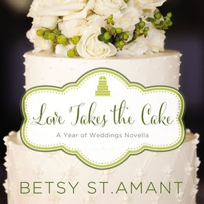 Love Takes the Cake Downloadable audio file UBR by Betsy St. Amant
