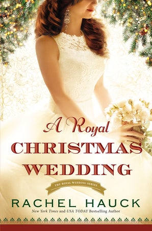 A Royal Christmas Wedding Paperback  by Rachel Hauck